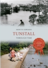 Tunstall Through Time - Book