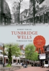 Tunbridge Wells Through Time - Book