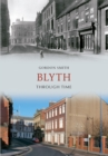 Blyth Through Time - Book