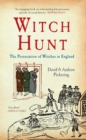 Witch Hunt : The Persecution of Witches in England - Book