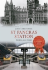 St Pancras Station Through Time - Book