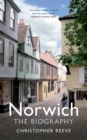 Norwich The Biography - eBook