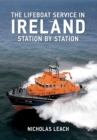 The Lifeboat Service in Ireland : Station by Station - Book