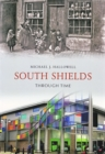South Shields Through Time - eBook