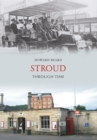 Stroud Through Time - eBook