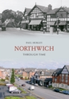 Northwich Through Time - eBook