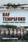 RAF Tempsford : Churchill's Most Secret Airfield - eBook