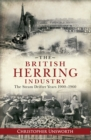 The British Herring Industry : The Steam Drifter Years 1900-1960 - Book