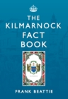 The Kilmarnock Fact Book - eBook