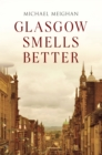 Glasgow Smells Better - eBook