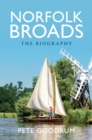 Norfolk Broads The Biography - Book