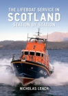 The Lifeboat Service in Scotland : Station by Station - eBook