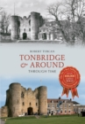 Tonbridge & Around Through Time - Book
