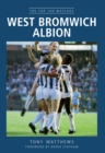 West Bromwich Albion : The Top 100 Matches - eBook
