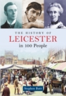The History of Leicester in 100 People - eBook