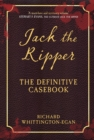 Jack the Ripper : The Definitive Casebook - eBook