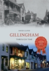 Gillingham Through Time - eBook