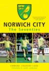 Norwich City The Seventies - eBook