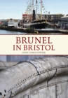 Brunel in Bristol - Book