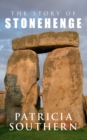The Story of Stonehenge - Book