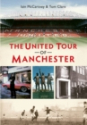 The United Tour of Manchester - eBook