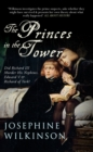The Princes in the Tower : Did Richard III Murder His Nephews, Edward V & Richard of York? - eBook