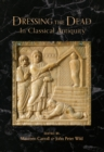 Dressing the Dead in Classical Antiquity - eBook