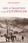Life and Traditions on the Cotswolds - eBook
