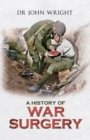 A History of War Surgery - eBook