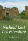 Nichols' Lost Leicestershire - eBook