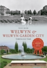 Welwyn & Welwyn Garden City Through Time - Book
