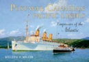 Post-War Canadian Pacific Liners : Empresses of the Atlantic - Book