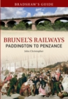 Bradshaw's Guide Brunel's Railways Paddington to Penzance : Volume 1 - Book