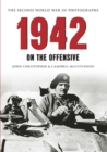 1942 The Second World War in Photographs : On the Offensive - eBook