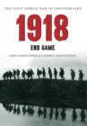 1918 The First World War in Photographs : End Game - eBook