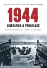 1944 The Second World War in Photographs : Liberation & Vengeance - eBook
