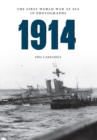 1914 the First World War at Sea in Photographs : Grand Fleet vs German Navy - Book