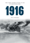 1916 The First World War at Sea in Photographs : The Year of Jutland - eBook