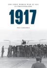 1917 The First World War at Sea in Photographs - eBook