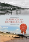 Harwich & Dovercourt Through Time - eBook