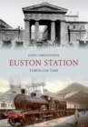 Euston Station Through Time - eBook