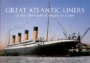 Great Atlantic Liners of the Twentieth Century in Color - eBook