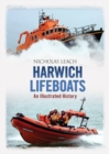 Harwich Lifeboats : An Illustrated History - eBook