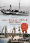 Medway & Swale Shipping Through Time - eBook