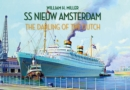 SS Nieuw Amsterdam : The Darling of the Dutch - eBook