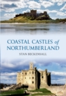Coastal Castles of Northumberland - eBook
