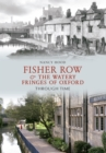 Fisher Row & the Watery Fringes of Oxford Through Time - eBook