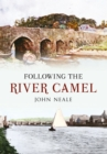 Following the River Camel - eBook