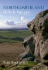 Northumberland Hills & Valleys - eBook