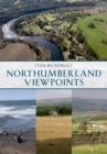 Northumberland Viewpoints - eBook